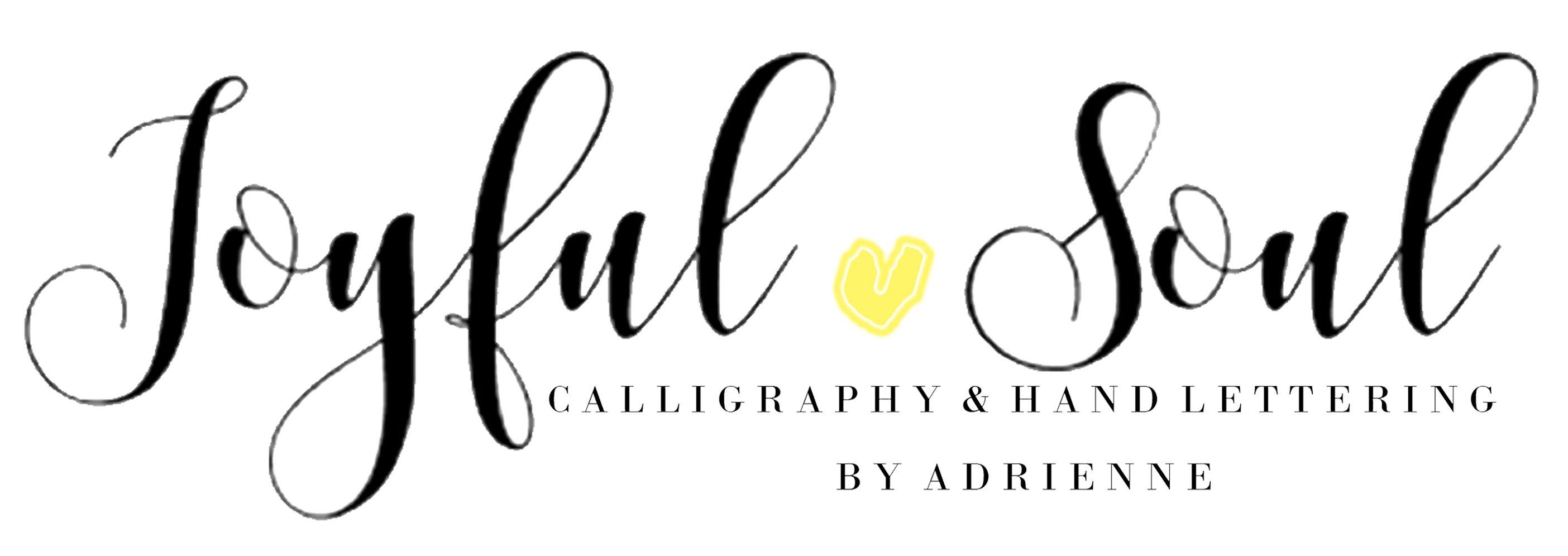Joyful Soul Calligraphy by Adrienne